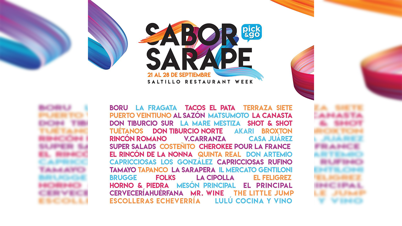 """Disfruta del """"Sabor Sarape 2020"""" en el Saltillo Restaurant Week a domicilio"""