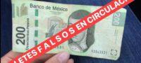 Lanzan alerta comercios de Monclova por billetes falsos de 200 pesos
