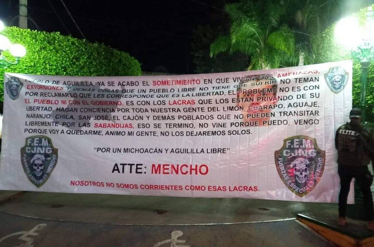 Voy a quedarme, advirtió El Mencho en una narcomanta del CJNG en Aguililla, Michoacán