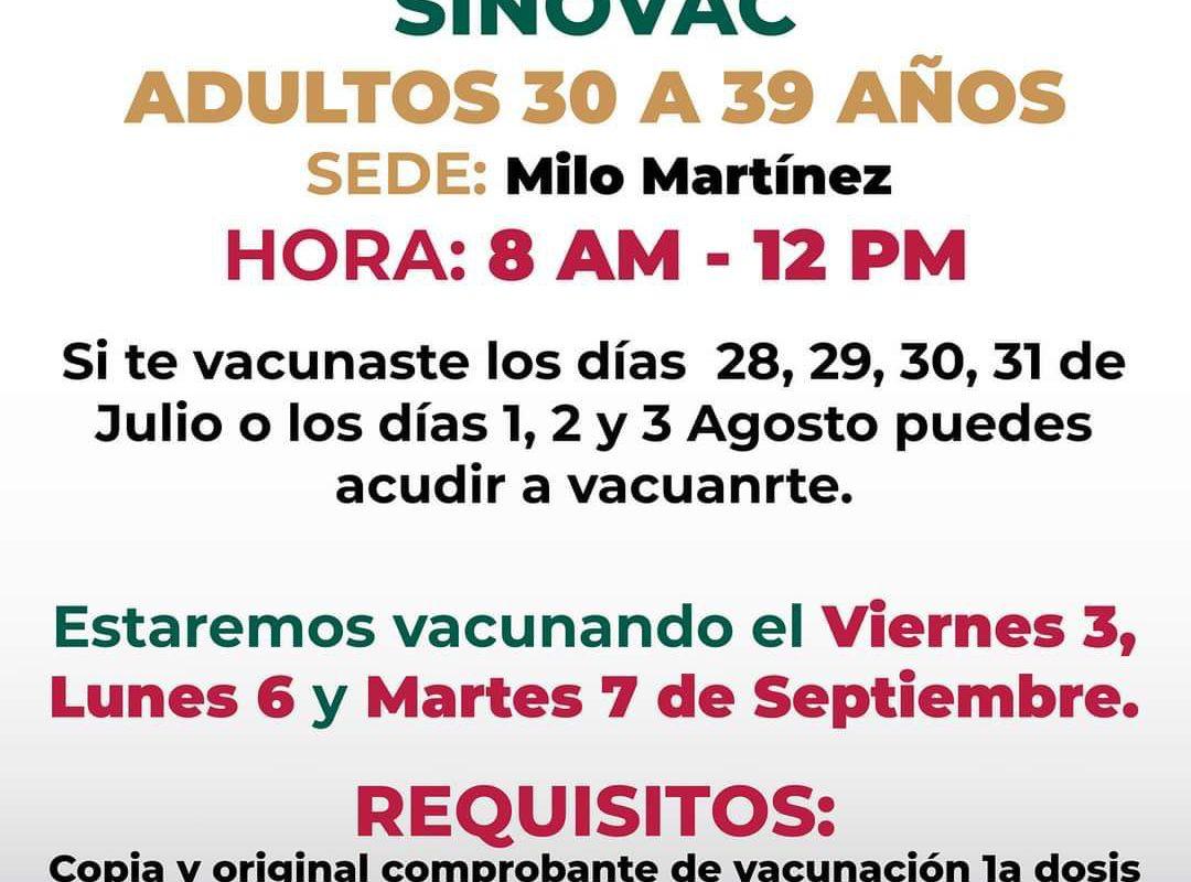 Viernes 3, lunes 6 y martes 7 de septiembre vacunación 2ª dosis, para rezagados 30 a 39 años de Monclova-Frontera y Castaños en el Milo Martínez