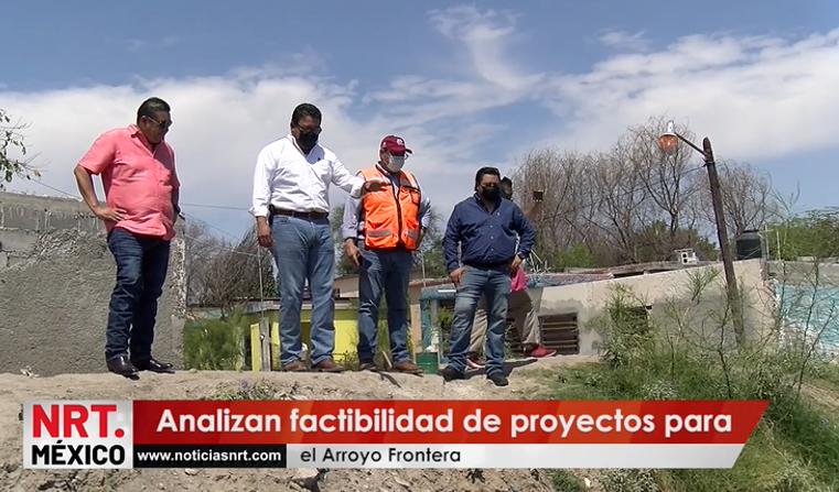 Analizan factibilidad de mega proyecto para el arroyo Frontera.