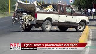 Agricultores y productores del ejido 8 de enero se han quedado sin espacios