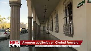 Avanzan auditorias en Ciudad Frontera con miras al proceso entrega recepción